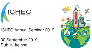 ICHEC Annual Seminar 2019 (30 September 2019 - Dublin, Ireland)